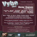 Vybe – Saturday 19th – Sunday 20th February 2022