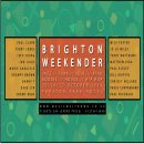 Brighton Weekender – Friday 25th – Sunday 27th October 2019