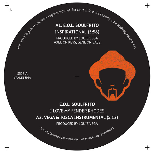 EOL Soulfrito - Inspirational / I Love My Fender Rhodes / Soul Mission  Featuring Brutha Basil - Deep Belief - 12